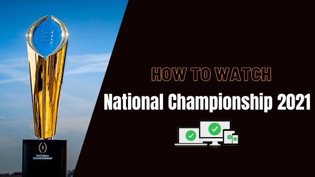 CFP National Championship 2021 Live